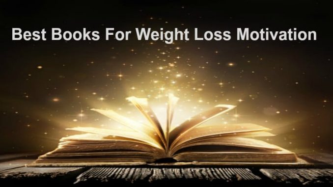 Best books for weight loss motivation
