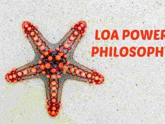 The LOA Power philosophy development