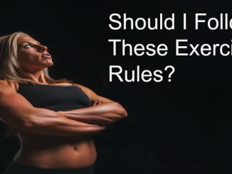 Exercise Rules for Beginners Who Want To Be Fit